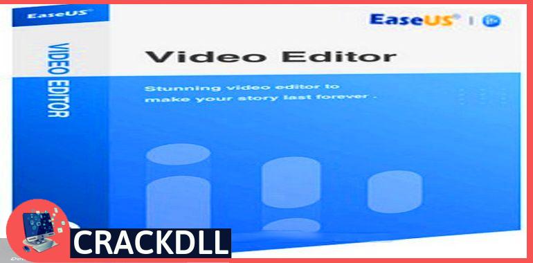 EaseUS Video Editor Product Key