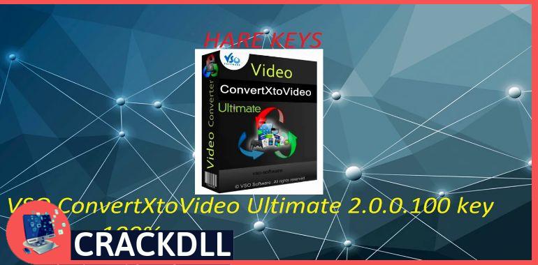 VSO ConvertXtoVideo Ultimate keygen