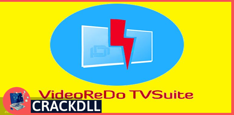 VideoReDo TVSuite Activation Code